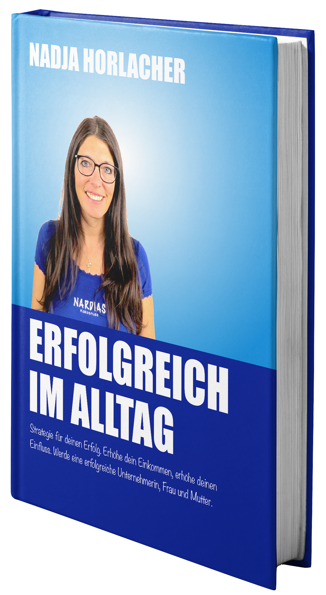 erfolgreich_im_alltag_nadjahorlacher_1buch