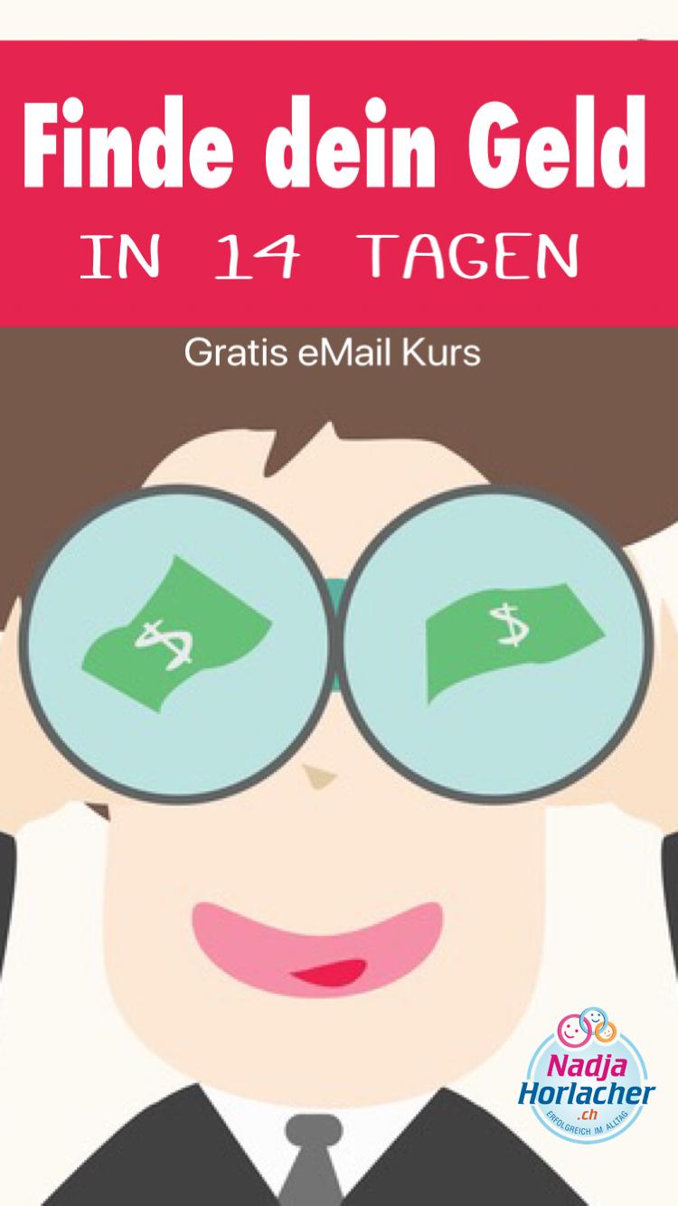 Finde dein Geld in 14 Tagen Gratis eMail Kurs
