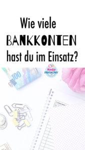 Wie viele Bankkonten hast du im Einsatz?