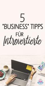 """5 """"Business"""" Tipps für Introvertierte"""
