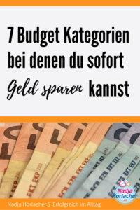 7 Budget Kategorien bei denen du sofort Geld sparen kannst