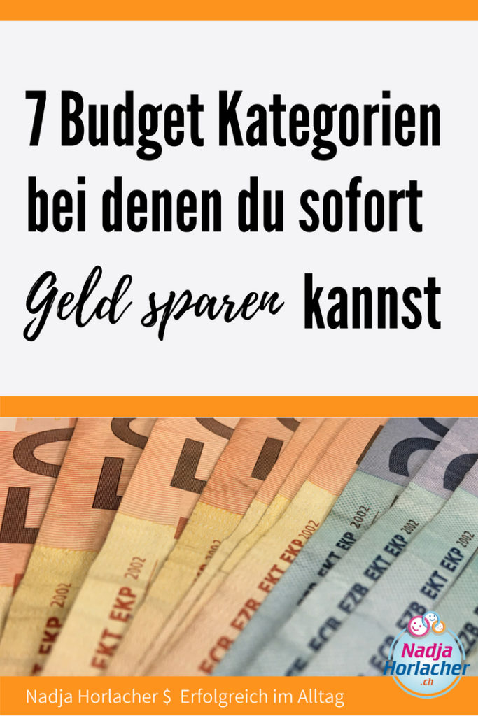 7 Budget Kategorien bei denen du sofort Geld sparen kannst ...