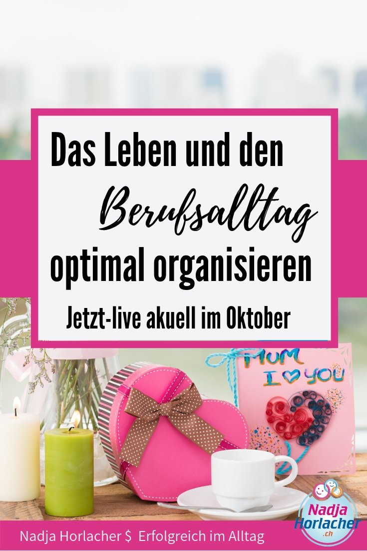 Jetzt Aktuell im Oktober –      Das Leben und den Berufsalltag optimal organisieren . Ein wunderbares Thema das ich liebe, denn ohne Organisation würde nichts in meinem Leben funktionieren. Sie ist so wichtig, und doch können wir immer noch mehr dazu lernen, unser Leben noch einfacher zu gestalten, das Leben und den Berufsalltag optimal organisieren. https://nadjahorlacher.ch/jetzt-aktuell-im-oktober-das-leben-und-den-berufsalltag-optimal-organisieren/  #organisieren #leben #alltag #imgriff #organisation #nadjahorlacher