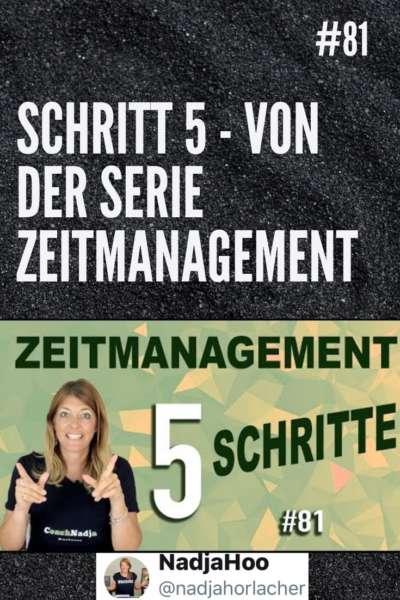 #81 Zeitmanagement Schritt 5 - Nadja Hoo  #zeitmanagement #selbstmanagement #nadjahoo