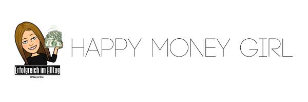 Erfolgreich im Alltag – Werde ein Happy Money Girl